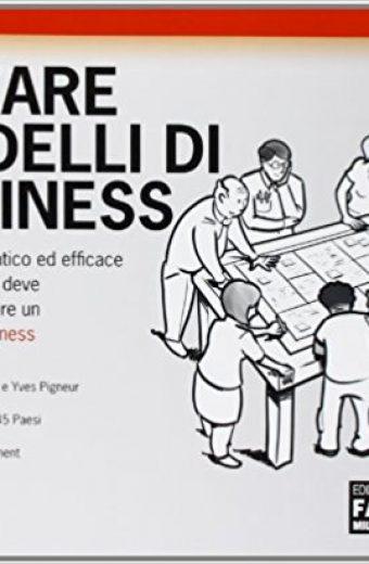 Creare modelli di business.