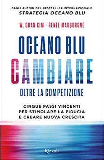 Oceano blu: cambiare. Oltre la competizione.