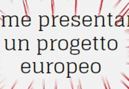 Come presentare un progetto europeo